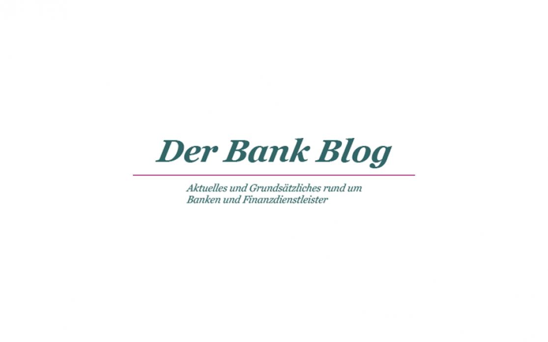 Der Bank Blog | digital verfügbar in der PMG Pressedatenbank