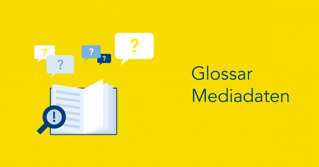 Glossar Mediadaten zum kostenfreien Download