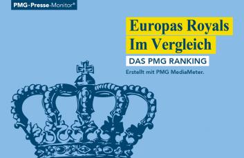 PMG Ranking: Europas Royals | Könige und Königinnen in den Medien