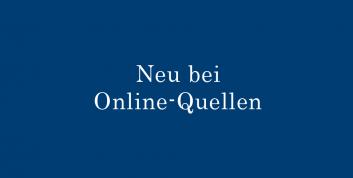 Neu bei Online-Quellen