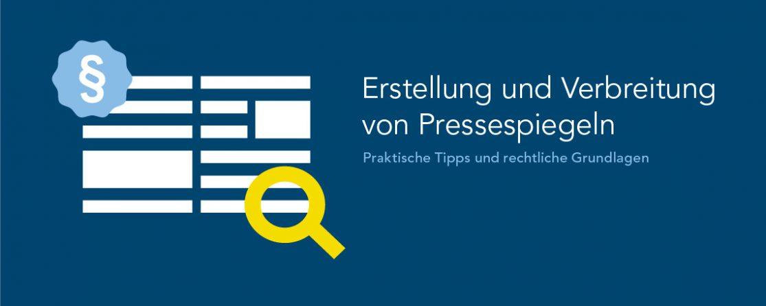 PMG Whitepaper mit rechtlichen Grundlagen: Wie erstellt und verbreitet man Pressespiegel