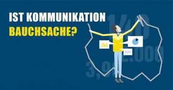 Ist Kommunikation Bauchsache?