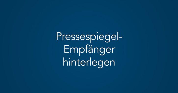 Pressespiegel-Empfänger im Pressespiegele-Manager hinterlegen (Tutorial)